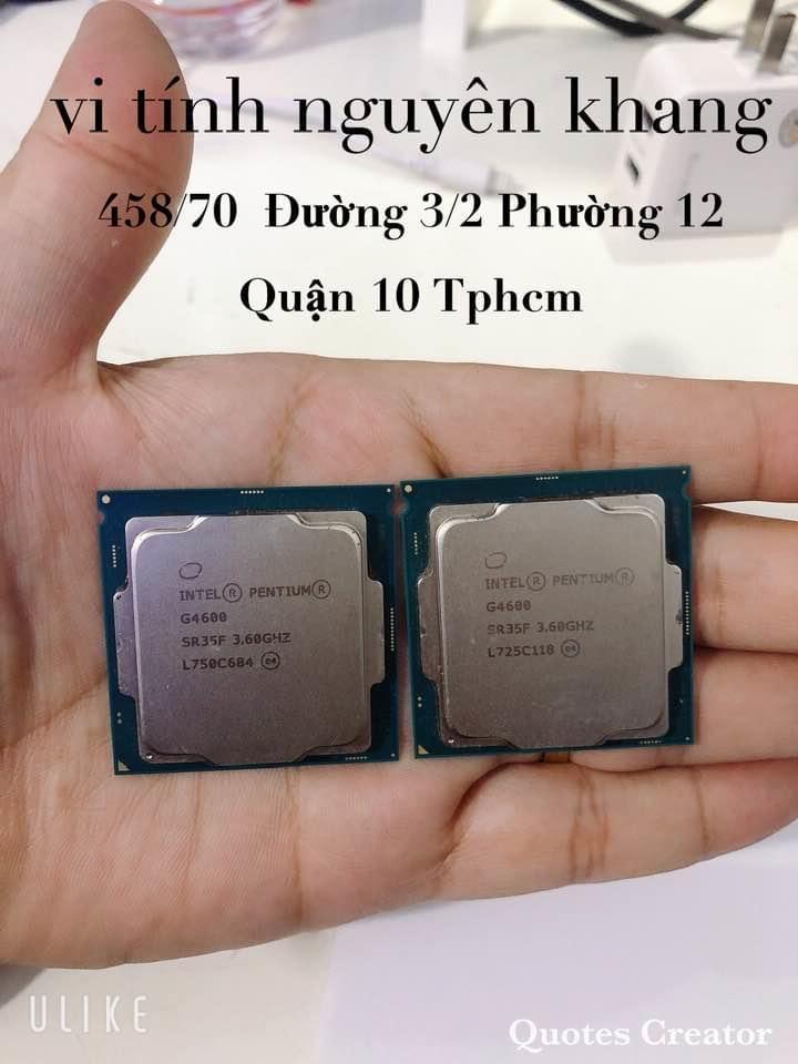 CPU G4600 BH 3 THÁNG